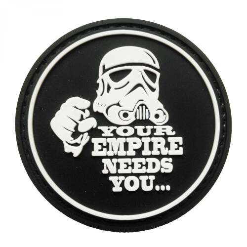 PVC Patch 'YOUR EMPIRE NEEDS YOU..' Klett-Abzeichen
