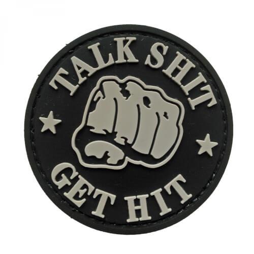 PVC Patch 'TALK SHIT - GET HIT' Klett-Abzeichen